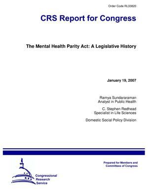 Primary view of object titled 'The Mental Health Parity Act: A Legislative History'.