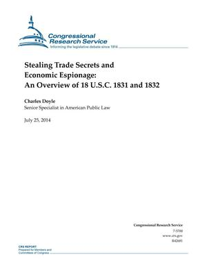 Primary view of object titled 'Stealing Trade Secrets and Economic Espionage: An Overview of 18 U.S.C. 1831 and 1832'.
