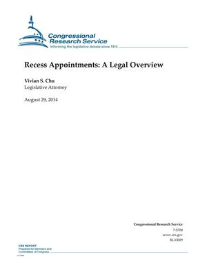 Primary view of object titled 'Recess Appointments: A Legal Overview'.