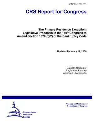 Primary view of object titled 'The Primary Residence Exception: Legislative Proposals in the 110th Congress to Amend Section 1322(b)(2) of the Bankruptcy Code'.