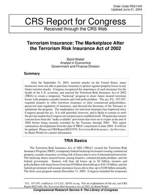 Primary view of object titled 'Terrorism Insurance: The Marketplace After the Terrorism Risk Insurance Act of 2002'.