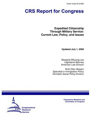Primary view of object titled 'Expedited Citizenship Through Military Service: Current Law, Policy, and Issues'.