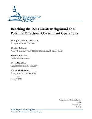 Primary view of object titled 'Reaching the Debt Limit: Background and Potential Effects on Government Operations'.