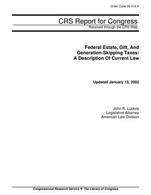 Primary view of object titled 'Federal Estate, Gift, And Generation-Skipping Taxes: A Description Of Current Law'.