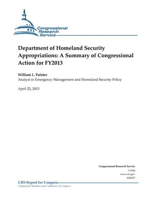 Primary view of object titled 'Department of Homeland Security Appropriations: A Summary of Congressional Action for FY2013'.
