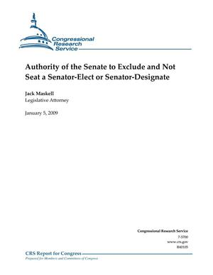 Primary view of object titled 'Authority of the Senate to Exclude and Not Seat a Senator-Elect or Senator-Designate'.