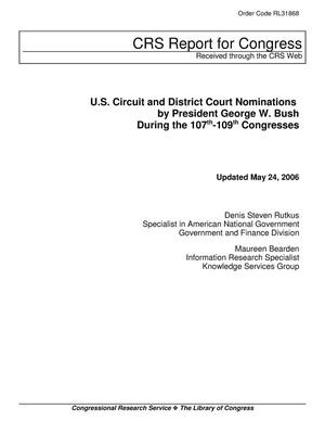 Primary view of object titled 'U.S. Circuit and District Court Nominations by President George W. Bush During the 107th-109th Congresses'.