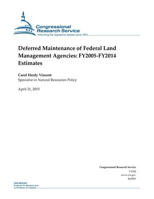 Primary view of object titled 'Deferred Maintenance of Federal Land Management Agencies: FY2005-FY2014 Estimates'.