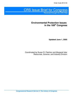 Primary view of object titled 'Environmental Protection Issues in the 109th Congress'.