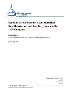 Primary view of object titled 'Economic Development Administration: Reauthorization and Funding Issues in the 112th Congress'.