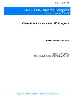 Primary view of object titled 'Clean Air Act Issues in the 109th Congress'.
