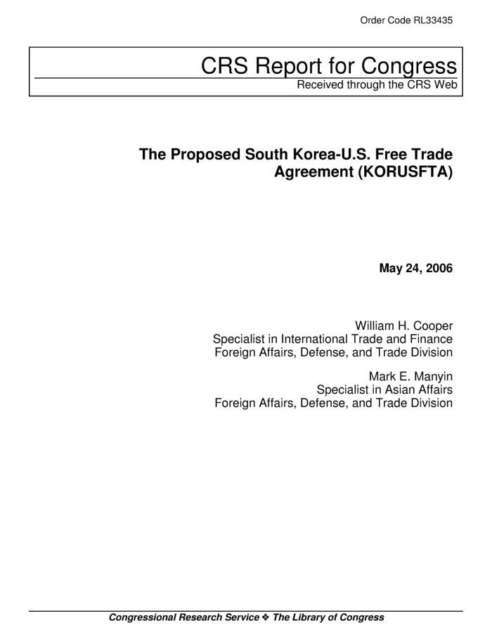 The Proposed South Korea Us Free Trade Agreement Korusfta