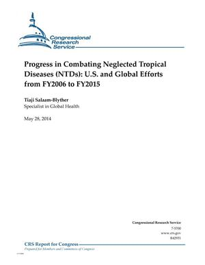 Primary view of object titled 'Progress in Combating Neglected Tropical Diseases (NTDs): U.S. and Global Efforts from FY2006 to FY2015'.