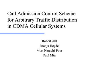 Primary view of object titled 'Call Admission Control Scheme for Arbitrary Traffic Distribution in CDMA Cellular Systems'.