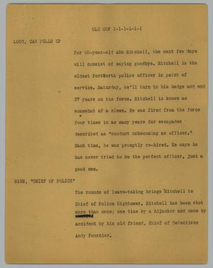 Primary view of object titled '[News Script: Old cop]'.