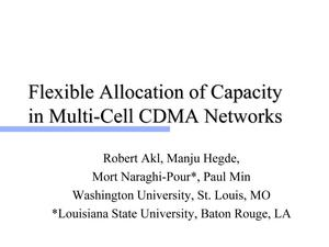 Primary view of object titled 'Flexible Allocation of Capacity in Multi-Cell CDMA Networks'.