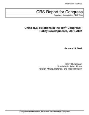 Primary view of object titled 'China-U.S. Relations in the 107th Congress: Policy Developments, 2001-2002'.