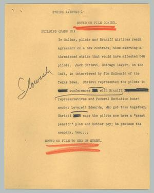 Primary view of object titled '[News Script: Strike averted]'.