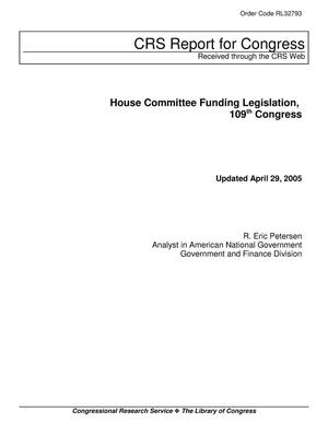 Primary view of object titled 'House Committee Funding Legislation, 109th Congress'.