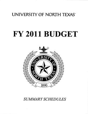 Primary view of object titled 'University of North Texas Budget: 2010-2011, Summary Schedules'.