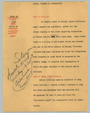 Primary view of object titled '[News Script: Appeal planned on integration]'.