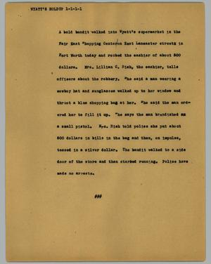 Primary view of object titled '[News Script: Wyatt's Holdup]'.