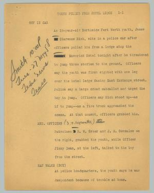 Primary view of object titled '[News Script:Youth Pulled From Hotel Ledge]'.