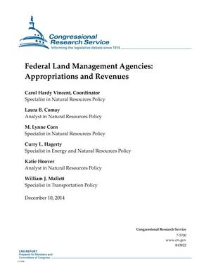Primary view of object titled 'Federal Land Management Agencies: Appropriations and Revenues'.
