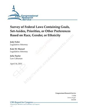 Primary view of object titled 'Survey of Federal Laws Containing Goals, Set-Asides, Priorities, or Other Preferences Based on Race, Gender, or Ethnicity'.