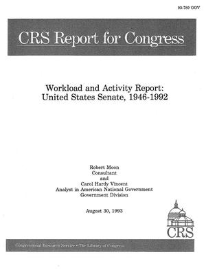 Primary view of object titled 'Workload and Activity Report : United States Senate, 1946-1992'.