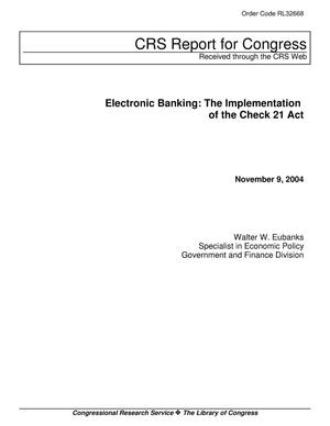 Primary view of object titled 'Electronic Banking: The Implementation of the Check 21 Act'.