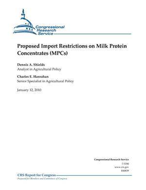 Primary view of object titled 'Proposed Import Restrictions on Milk Protein Concentrates (MPCs)'.