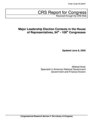 Primary view of object titled 'Major Leadership Election Contests in the House of Representatives, 94th - 109th Congresses'.