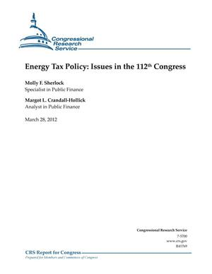 Primary view of object titled 'Energy Tax Policy: Issues in the 112th Congress'.