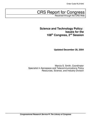 Primary view of object titled 'Science and Technology Policy: Issues for the 108th Congress, 2nd Session'.