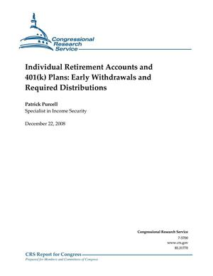 Primary view of object titled 'Individual Retirement Accounts and 401(k) Plans: Early Withdrawals and Required Distributions'.