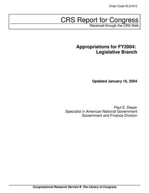 Primary view of object titled 'Appropriations for FY2004: Legislative Branch'.