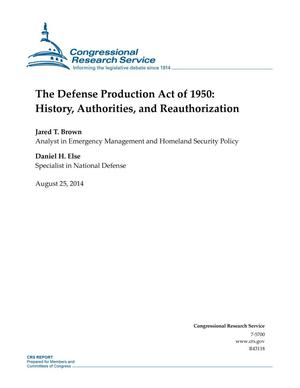 Primary view of object titled 'The Defense Production Act of 1950: History, Authorities, and Reauthorization'.
