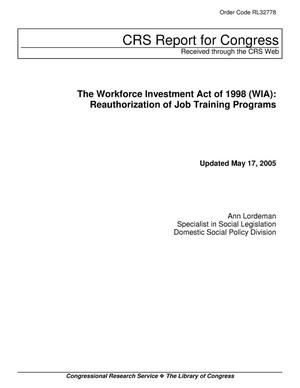 Primary view of object titled 'The Workforce Investment Act of 1998 (WIA): Reauthorization of Job Training Programs'.