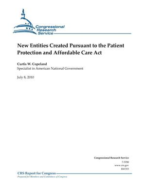 Primary view of object titled 'New Entities Created Pursuant to the Patient Protection and Affordable Care Act'.