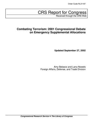 Primary view of object titled 'Combating Terrorism: 2001 Congressional Debate on Emergency Supplemental Allocations'.
