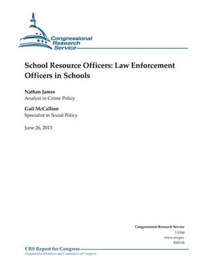 Primary view of object titled 'School Resource Officers: Law Enforcement Officers in Schools'.