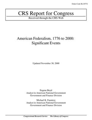 Primary view of object titled 'American Federalism, 1776 to 2000: Significant Events'.