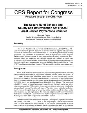 Primary view of object titled 'The Secure Rural Schools and County Self-Determination Act of 2000: Forest Service Payments to Counties'.