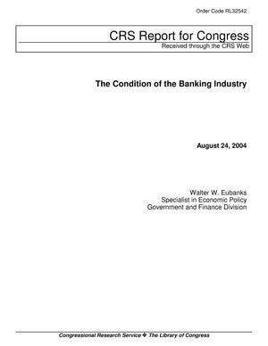 Primary view of object titled 'The Condition of the Banking Industry'.