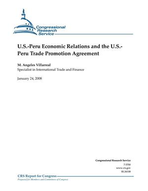 Primary view of object titled 'U.S.-Peru Economic Relations and the U.S.-Peru Trade Promotion Agreement'.
