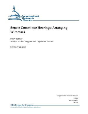 Primary view of object titled 'Senate Committee Hearings: Arranging Witnesses'.