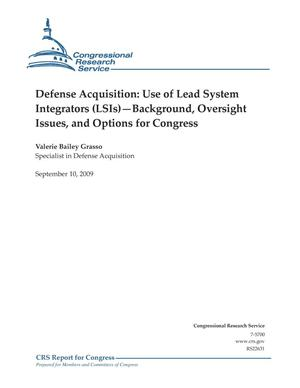 Primary view of object titled 'Defense Acquisition: Use of Lead System Integrators (LSIs)—Background, Oversight Issues, and Options for Congress'.