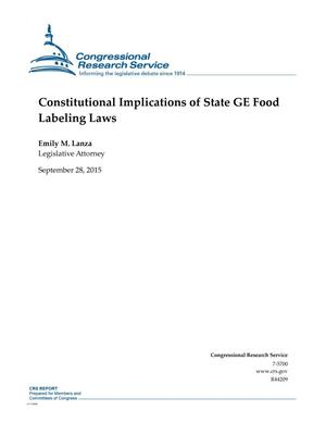 Primary view of object titled 'Constitutional Implications of State GE Food Labeling Laws'.