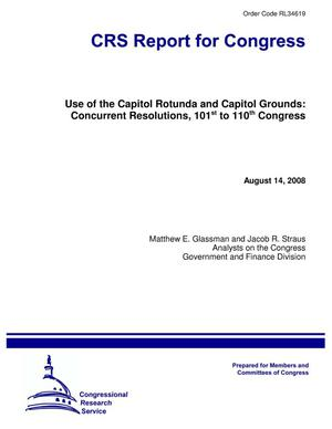 Primary view of object titled 'Use of the Capitol Rotunda and Capitol Grounds: Concurrent Resolutions, 101st to 110th Congress'.